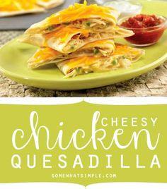 Cheesy chicken quesadilla recipe - great dinner idea!