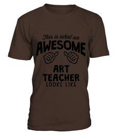 awesome art teacher looks like  #birthday #september #shirt #gift #ideas #photo #image #gift #study #artteacher #schoolback #Horoscope