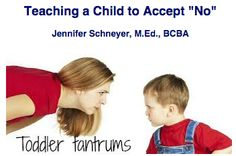 "This article provides tips for teaching your child to accept ""No."" The author, Jennifer Snyder, is an experienced BCBA employed by the NBN Group. Click on the image to view our News Letter and read the article!"