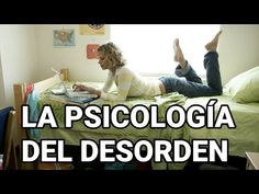PSICOLOGIA VISUAL: La Psicología Del Desorden | PSICOLOGIA VISUAL