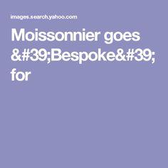 Moissonnier goes 'Bespoke' for