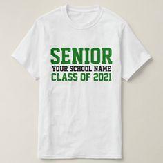 Senior Class 2021 Green Custom School Graduation T-Shirt Senior Class Shirts, Graduation Shirts, Love Shirt, T Shirt, Online Gift Shop, Class Of 2020, Graduate School, Shop Now, Shirt Designs