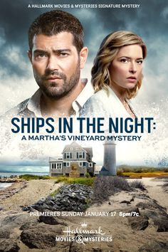 """🚢 """"Ships in the Night: A Martha's Vineyard Mystery""""🔎 - a Hallmark Movies & Mysteries Original Movie starring Jesse Metcalfe and Sarah Lind! 🔎 SEE HERE:"""