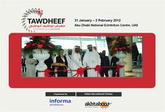 Tawdheef Abu Dhabi 30 Jan-01 Feb 2017 Abu Dhabi National Exhibition Centre - ADNEC, Abu Dhabi, UAE Tawdheef Abu Dhabi is a 3 day event being held from 30th January to 1st February 2017 at the Abu Dhabi National Exhibition Centre in Abu Dhabi, United Arab Emirates. This event showcases products like Government, Defense/Safety & Security, Energy/Oil & Gas, Industrial/Manufacturing/Maintenance, Banks/Financial Institutions, Tourism/Hospitality, Telecoms/IT/Media and many others etc. in the…