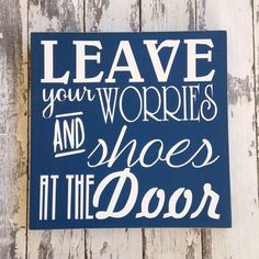Housewarming Wedding Gift Leave Your Shoes and Worries quote Hanging Sign Completely Customizable Custom Colors Hawaiian Home Decor