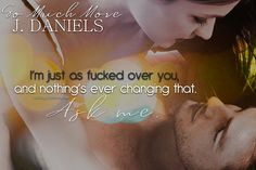 So Much More by J Daniels #DirtyGirlRomance Daniel J, Teaser, My Books, Things I Want, Romance, Reading, Movies, Movie Posters, Romance Film