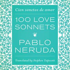 100 Love Sonnets for your love.  VDay Gift Guide: Guys | REALIZE MAGAZINE