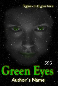 Premade eBook Cover 593 - Green Eyes by Jassy2012.deviantart.com on @DeviantArt Ebook Cover, Green Eyes, Author, Movie Posters, Libros, Art, Film Poster, Writers, Billboard