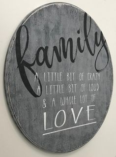 Family A Little Bit Of Crazy Round Wood Sign Family A Little Bit o DIY Wood Signs Bit Crazy family Sign Wood woodsigns Family Wood Signs, Diy Wood Signs, Vinyl Signs, Rustic Wood Signs, Signs About Family, Homemade Wood Signs, Vintage Wood Signs, Personalized Wood Signs, Door Signs