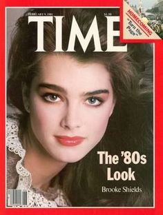 The Way We Were: Life Magazine Photos Of Women In The 1980s Brooke Shields