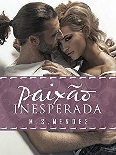 Paixão Inesperada - eBooks na Amazon.com.br