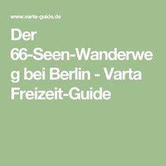 Der 66-Seen-Wanderweg bei Berlin - Varta Freizeit-Guide