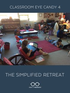 Classroom Eye Candy 4: The Simplified Retreat