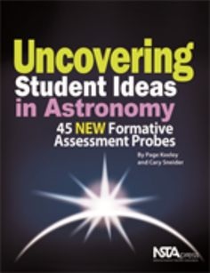 """Astronomy is sometimes called the 'mother of all sciences' because it was the first field to which modern scientific thinking was applied."" (p. xxvi, NSTA Press) --Page Keeley and Cary Sneider"