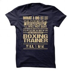 Awesome Shirt For Boxing Trainer - #teens #free t shirt. BUY NOW => https://www.sunfrog.com/LifeStyle/Awesome-Shirt-For-Boxing-Trainer-91235501-Guys.html?id=60505