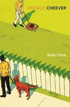 Booktopia has Bullet Park, Vintage Classics by John Cheever. Buy a discounted Paperback of Bullet Park online from Australia's leading online bookstore. John Cheever, Ssc Books, Megan Miranda, William Claxton, Jonathan Coe, The Strawberry Thief, Emma Donoghue, Louise Penny, Richard Powers