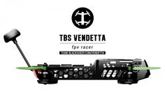 TBS VendettaมFull carbon fiber monocoque, quick swap arms, solder-free repairs, ready to fly as 240 size fpv racer Drones, Drone Quadcopter, Latest Drone, New Drone, Drone Diy, Drone Technology, Aircraft Design, Drone Photography, Racing