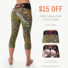You can get GWG Mossy Oak Camo Yoga Capris for $15 OFF when you use code CAPRI15. www.gwgclothing.com
