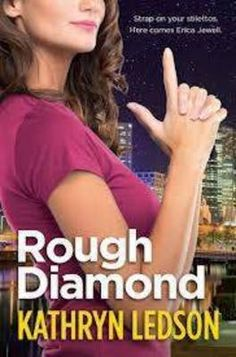 Funny, romantic, and action-packed, Rough Diamond introduces Australia's own Stephanie Plum - the unforgettable Erica Jewell. Melbourne Garden, Melbourne Girl, Boomerang Books, Janet Evanovich, Crime Fiction, Fiction Books, Bridget Jones, How To Be Likeable, First Novel
