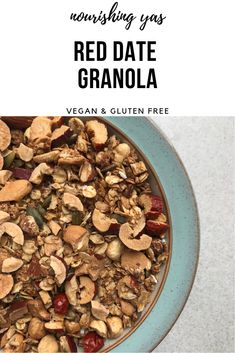 Red Date Granola | Vegan & Gluten Free | Nourishing Yas - Simple Plant based Recipes #vegan #veganrecipes #vegangranola #granolarecipes #homemadegranola #reddates #veganbreakfasts #glutenfree #healthyrecipes