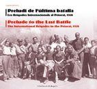 Preludi de l'última batalla Les Brigades Internacionals al Priorat 1938 Angela Jackson Ecards, Memes, E Cards, Meme