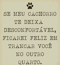BEM ASSIM! ❤❤ #filhode4patas #maedecachorro Love Pet, I Love Dogs, Pet Dogs, Dog Cat, Animals And Pets, Cute Animals, Sense Of Life, Motivational Phrases, Pet Shop