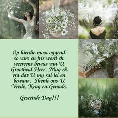 Geseënde dag Lekker Dag, Evening Greetings, Goeie Nag, Goeie More, Afrikaans Quotes, Good Morning Wishes, Strong Quotes, Christian Inspiration, Bible