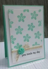 Handmade greeting card made using stampin up products, you made my day