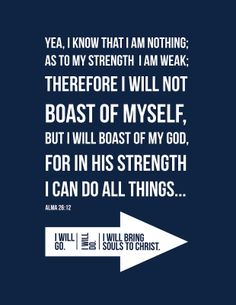 I can do all things.. Through Christ who gives me strength.