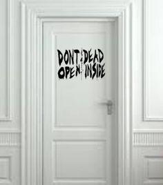 """Don't Open Dead Inside Wall Decal- Black (20"""" X 10"""")"""