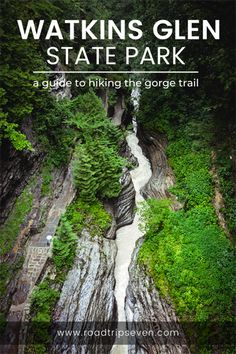Watkins Glen State Park Gorge Trail: A Complete Guide to Hiking this Extraordinary Spot in New York - Road Trip 7 Us Road Trip, Road Trip With Kids, New York Travel, Travel Usa, Places To Travel, Travel Destinations, Watkins Glen State Park, Las Vegas Vacation, Adventure Travel