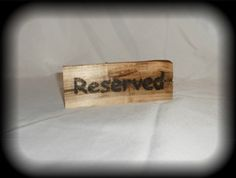 Rustic reserved signsm  Uniquely Yours Wedding Design