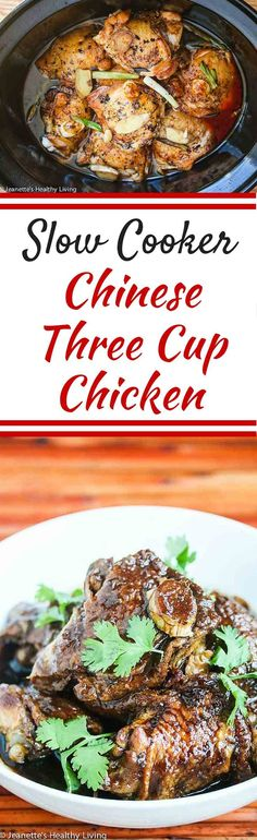 Slow Cooker Chinese Three Cup Chicken - this is a lighter version of a traditional braised chicken dish. Super easy recipe, and delicious served over steamed rice. ~ http://jeanetteshealthyliving.com