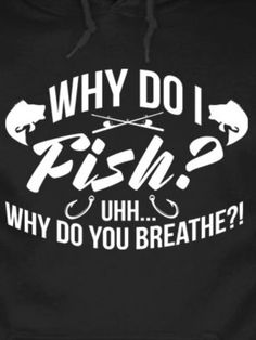 Why? http://www.AlwaysAnAdventure.com Online store for unique fishing, camping, outdoor products & apparel