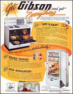 Gibson Refrigerator Co. Retro Ads, Vintage Advertisements, Vintage Ads, Vintage Posters, Vintage Photos, Vintage Antiques, Antique Kitchen Stoves, Vintage Kitchen Appliances, Vintage Refrigerator