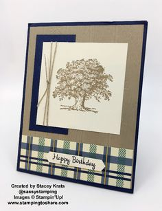 Created by Stacey Krats with Stampin' Up! Lovely as a Tree for Masculine Birthday Cards, Birthday Cards For Men, Masculine Cards, Male Birthday, Teen Birthday, Birthday Gifts, Stampin Up Cards, Men's Cards, Baby Cards