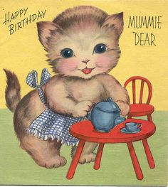 "Sweet vintage kitten b'day card ""HAPPY BIRTHDAY MUMMIE DEAR"""