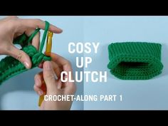 COSY UP CLUTCH CROCHET ALONG PART 1 | Knitting | WOOL AND THE GANG