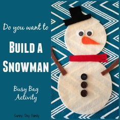 Build A Snowman: Busy Bag Activity. Take it apart and put it back together again! A fun puzzle for toddlers & preschoolers. {Sunny Day Family}