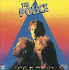 Zenyatta Mondatta - The Police.