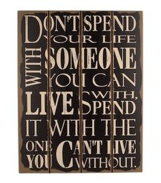 """Houten tekstbord """"Dont Spend Your Life"""""""
