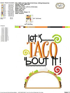 Lets Taco Bout It 4x4 5x7 6x10 Machine by HoopMamaEmbroidery