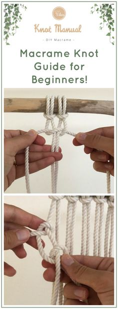 Learn how to make macrame knots with this beginners guide! / Manual for macrame Macrame Plant Holder, Macrame Plant Hangers, Plant Holders, Macrame Owl, Macrame Jewelry, How To Macrame, Paracord Projects, Macrame Projects, Macrame Wall Hanging Patterns