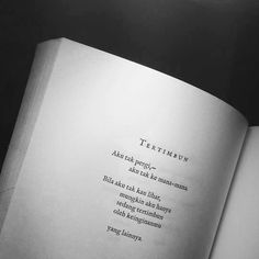 Mood Quotes, Poetry Quotes, Life Quotes, Cinta Quotes, Pillow Thoughts, Short Quotes, Deep Quotes, Quotes Galau, Quotes From Novels