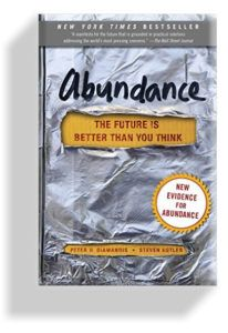 Abundance: The Future Is Better Than You Think - Avid Reader Book Club (May 18 meeting due to Memorial Day) This Is A Book, The Book, Good Books, Books To Read, Free Books, 22 November, Thing 1, Page Turner, Wall Street Journal