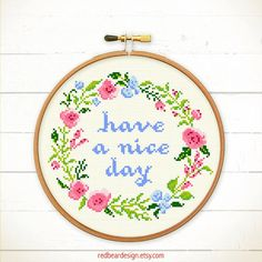 Quote Cross stitch  Have a nice day  Modern cross by redbeardesign