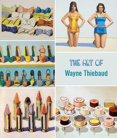 Wayne Thiebaud Inspiration