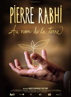Pierre Rahbi, au nom de la Terre > Site officiel VF - Un film de Marie-dominique Dhelsing