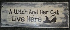 A Witch and her cat live here...... Wall Plaque by hilltopprims