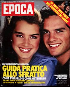 Brooke shields covers Epoca magazine (Italy) 24 Ottobre 1981 No: 1620 Brooke Shields Young, Vogue Covers, Film Industry, Life Magazine, Twenty One, Film Movie, Rolling Stones, Love Her, Magazine Covers